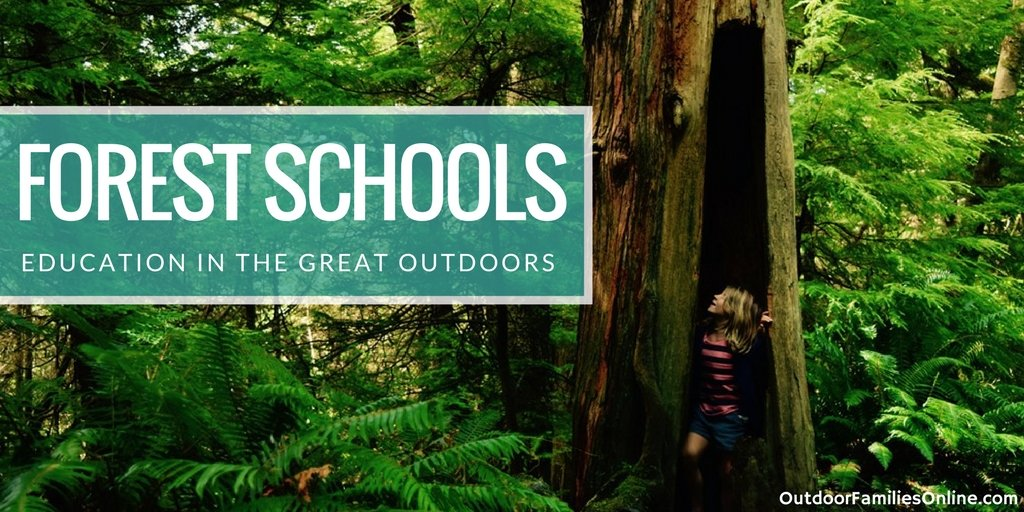 Forest Schools: Education in the great #outdoors  #outfam #outdoorfamilies