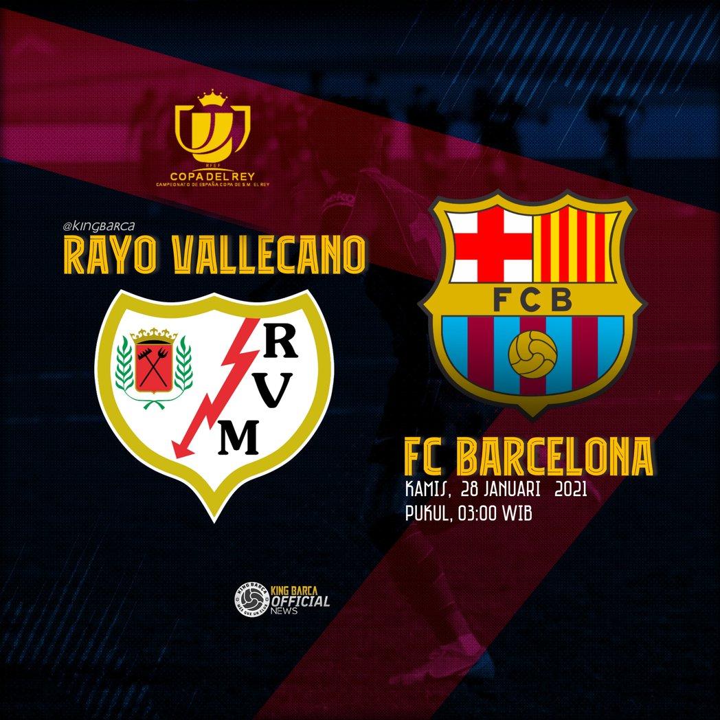 #NextMatch ! 🏆 #CopaDelRey 16 Besar ⚽ Rayo Vallecano Vs FC Barcelona 📅 Campo de futbol de vallecas, 28 Januari 2021 ⏰ 03.00 WIB 📺 Live Streaming...  #ForcaBarca #KingBarca #CelotehFansBarca 🔵🔴