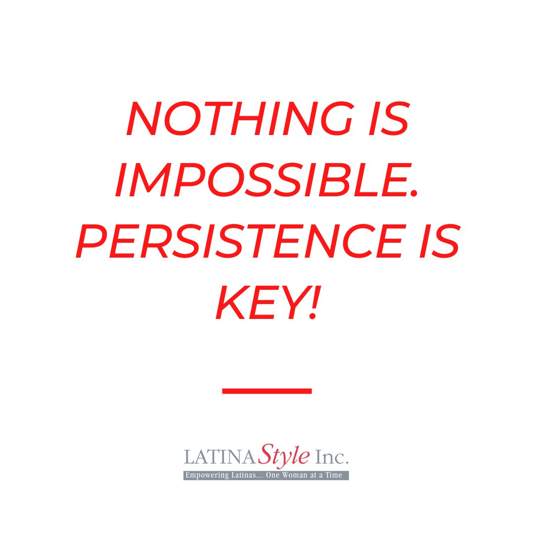 Persistence and perseverance is essential to reaching your goals!   NEVER GIVE UP!  #MondayMotivation #LATINAStyleMag