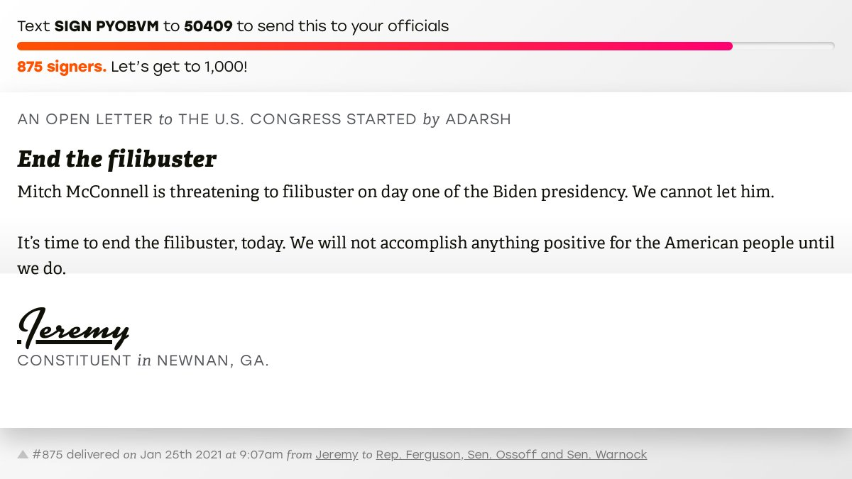 """🖋 Sign """"End the filibuster"""" and I'll deliver a copy to your officials:   📨 No. 875 is from @hokius to @RepDrewFerguson, Sen. Ossoff and @SenatorWarnock #GA03 #GApol"""