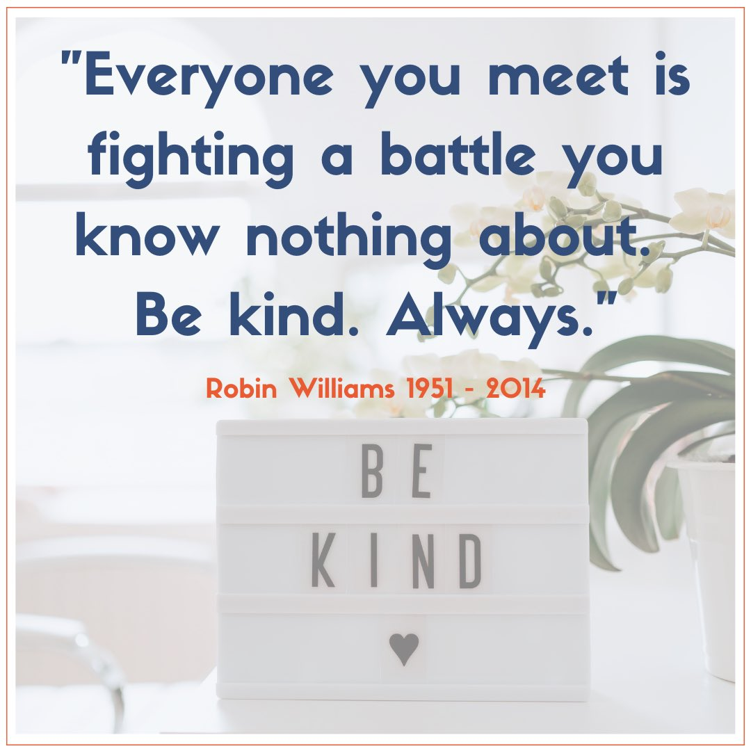 #mondaymoment #pause #mondaythoughts #bekind #alwaysbekind #kindness #kindnessmatters #kind #kindnessiscontagious #help #helpothers #personal #robinwilliams #robinwilliamsquote #suicideawarness #malesuicideawareness #supporteachother❤️ #toughtimes #mentalhealthawareness