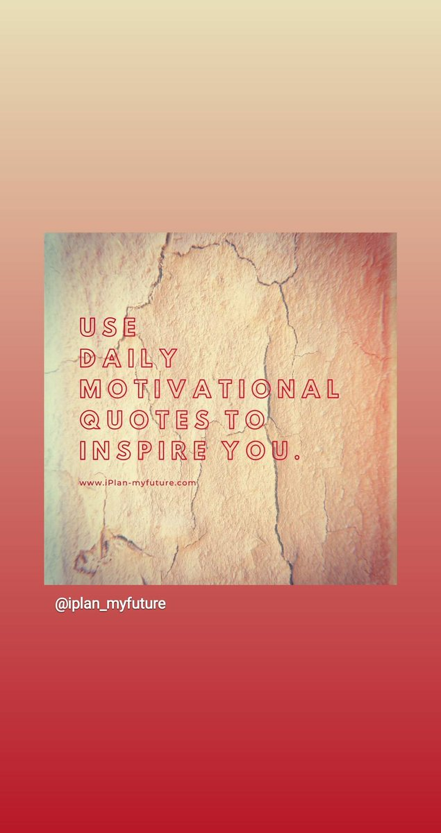 Use daily motivational quotes to inspire you.  #iplanmyfuture #hustle #bestquotesfromiplanmyfuture #successTRAIN #ThriveTogether #defstar5  #mpgvip #makeyourownlane #makeithappen #mondaymotivation #mondaythoughts