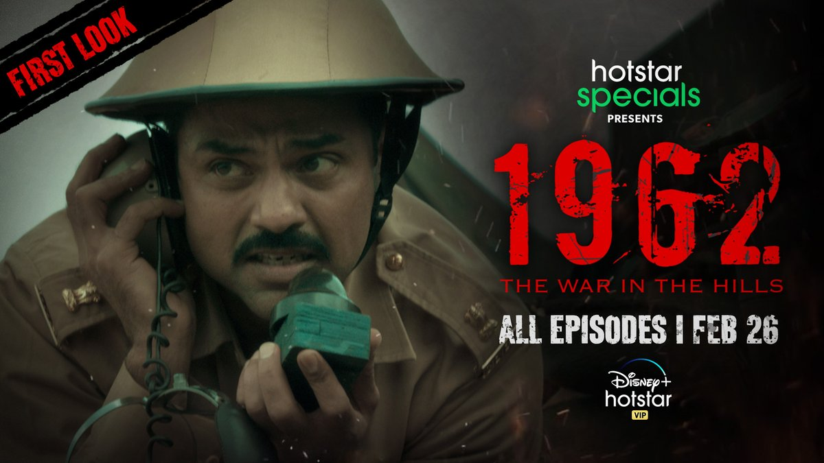 Presenting the first look of #HotstarSpecials1962 - The War In The Hills. An untold story of bravery and courage. All episodes out on Feb 26. Jai Hind!  @ArreTweets @manjrekarmahesh @AbhayDeol  #HotstarSpecials1962 #TheWarInTheHills #StreamingFromFeb26
