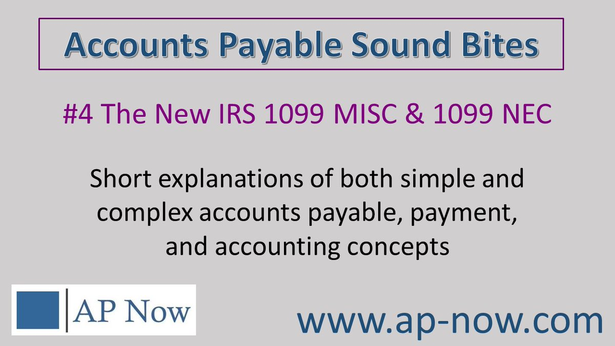Accounts Payable Sound Bite #4: The New #IRS FORMS: The 1099 MISC vs. The 1099 NEC - a 3-minute explanation of the new 1099 forms from the #IRS   #accountspayable #accounting #tax #controller #FintechNews #p2p #BusinessIntelligence
