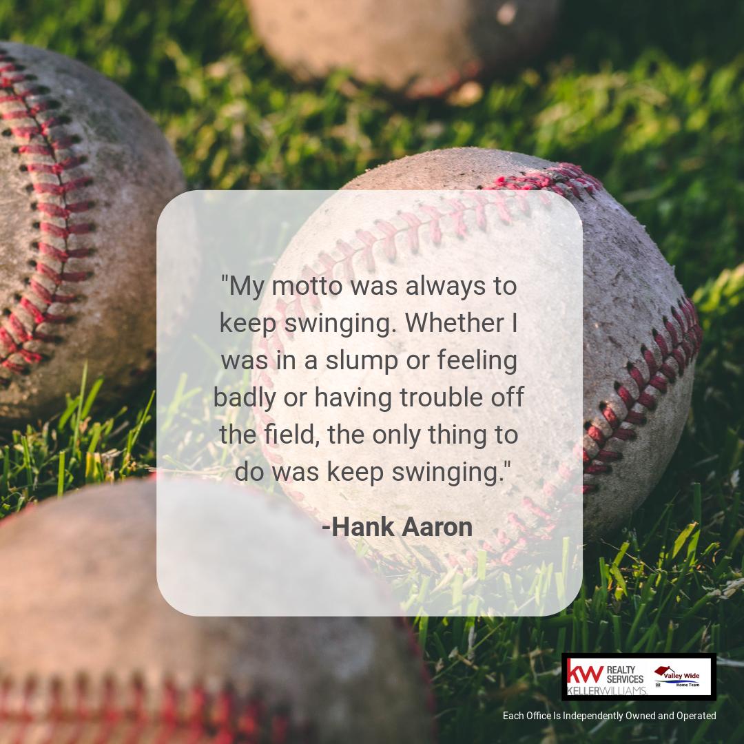 R.I.P. Hank Aaron #RIPHankAaron #MotivationalQuotes #MondayMorning #MotivationMonday #MondayMotivational #valleywidehometeam #realtorlife #kwdistinctiverealestate #kwrealtyservices #nkyrealtor #cincinnatirealtor
