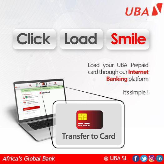 You can Load your Prepaid Card through our Internet Banking Platform  #UBAPrepaidCard #ClickLoadandSmile #UBASierraLeone #AfricasGlobalBank