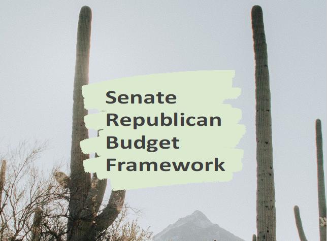 SENATE REPUBLICAN BUDGET FRAMEWORK FY 2022⤵️  #AZSenate #Budget