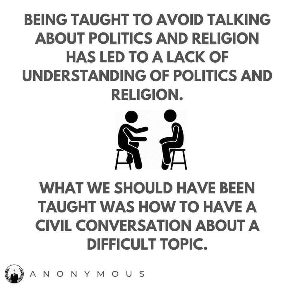 Definitely worth sharing again: Have those tough conversations.  #MondayMotivation #Politics #Religion #ToughConversations