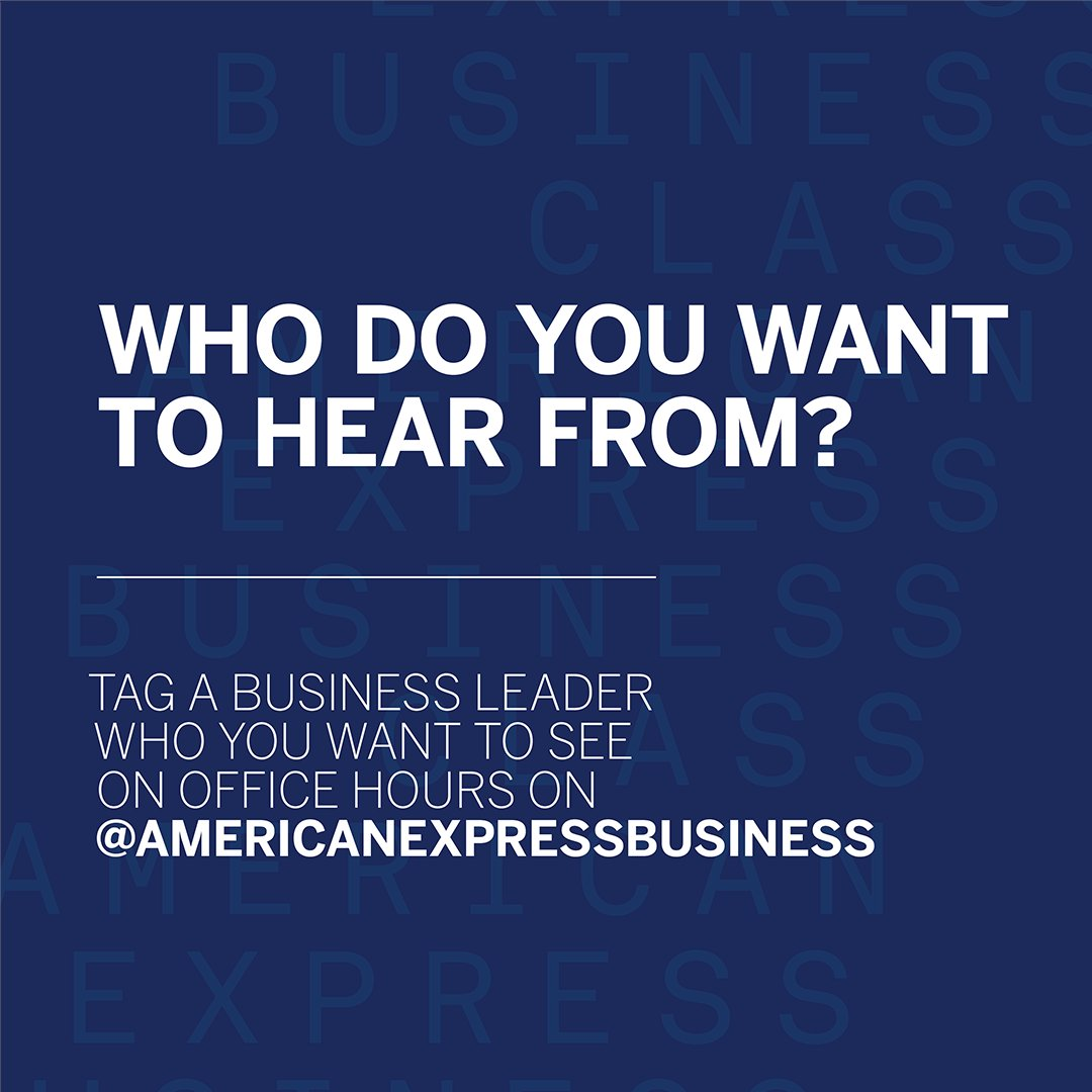 If you could hear from any business leader, who would it be? When our Office Hours Live Q&A program returns in Spring, you can help us choose future guests. Tag your nominee. #AmexBusiness