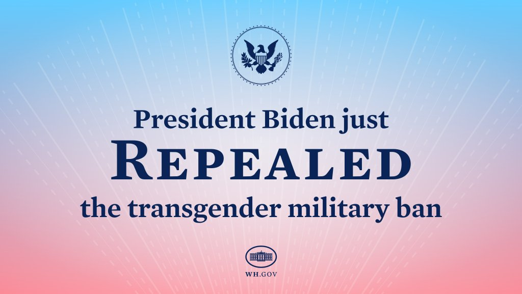 President Biden fulfilled another crucial pledge, repealing the transgender military ban to ensure everyone who's qualified to serve in the military can do so openly and free from discrimination.
