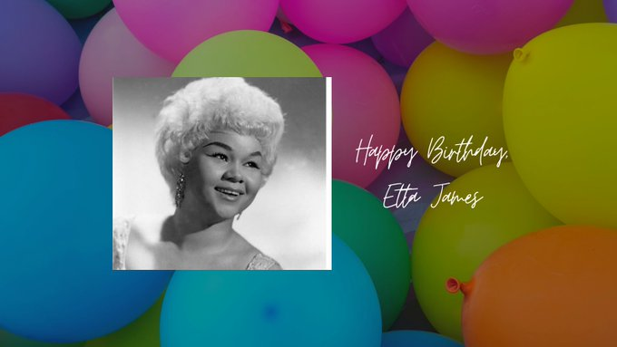 Happy birthday to famed R&B/Blues/Jazz singer and Rock & Roll Hall of Fame member, Etta James