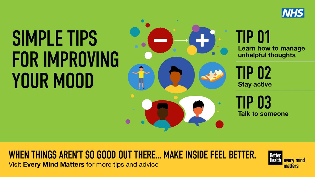 Manage your down days by chatting to a friend, challenging unhelpful thoughts and staying active. For more mood-boosting ideas visit Every Mind Matters. nhs.uk/oneyou/every-m…