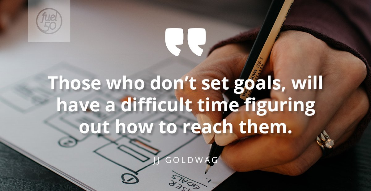 """Those who don't set goals, will have a difficult time figuring out how to reach them."" ✍ -- JJ Goldwag . #Motivation #HR #Fuel50 #CareerGoals #Goals"