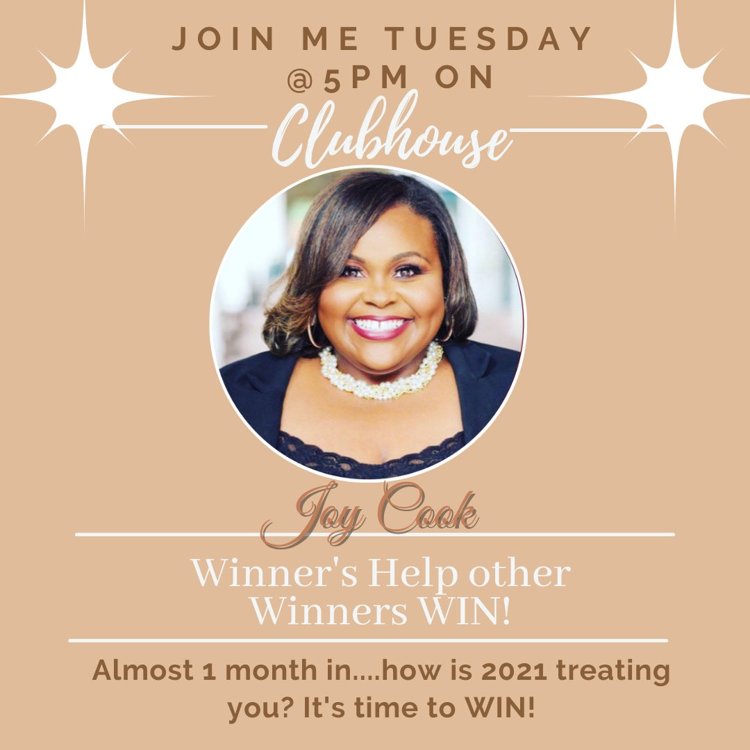 """We are almost one month into 2021, how is the year treating you so far? Join me tomorrow on #clubhouseapp for this important discussion, """"Winner's Help other Winners WIN."""" It's not lonely at the top of you help someone else get there. #queenofthejungle #WinnersCircle #JoyCookPR"""