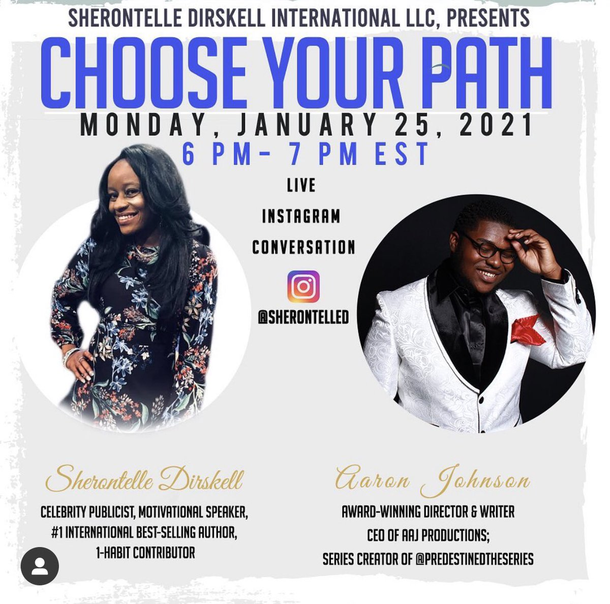 """Join Us on Instagram Live @SherontelleD 6 pm- 7 pm EST @PredestinedShow Live IG """"Choose Your Path"""" #Instagram #InstagramLive #Musical #Music #MusicMonday #MondayMotivation"""