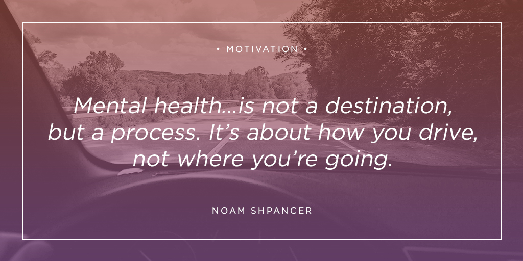 """#mondaymotivation """"The process is important, regardless of the outcome, mental health... is not a destination but a process. It's about how you drive, not where you're going. The therapist is like a driving instructor, not a chauffeur.""""  - Noam Shpancer 