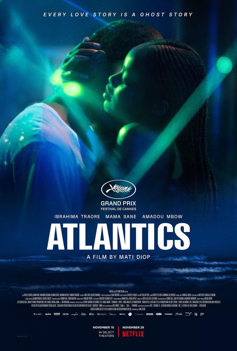 RECOMENDACIONES DEL DÍA 👌🏼  Película: 'Atlantics' de Mati Diop (2019) - Netflix🎥  Esta producción senegalesa es un filme de denuncia, migración y corrupción; historia de amor y fantasmas 👻que al mismo tiempo rompe la narrativa de la tradición y la unión femenina🙌🏼 #Atlantics https://t.co/oJHXHqxEDu