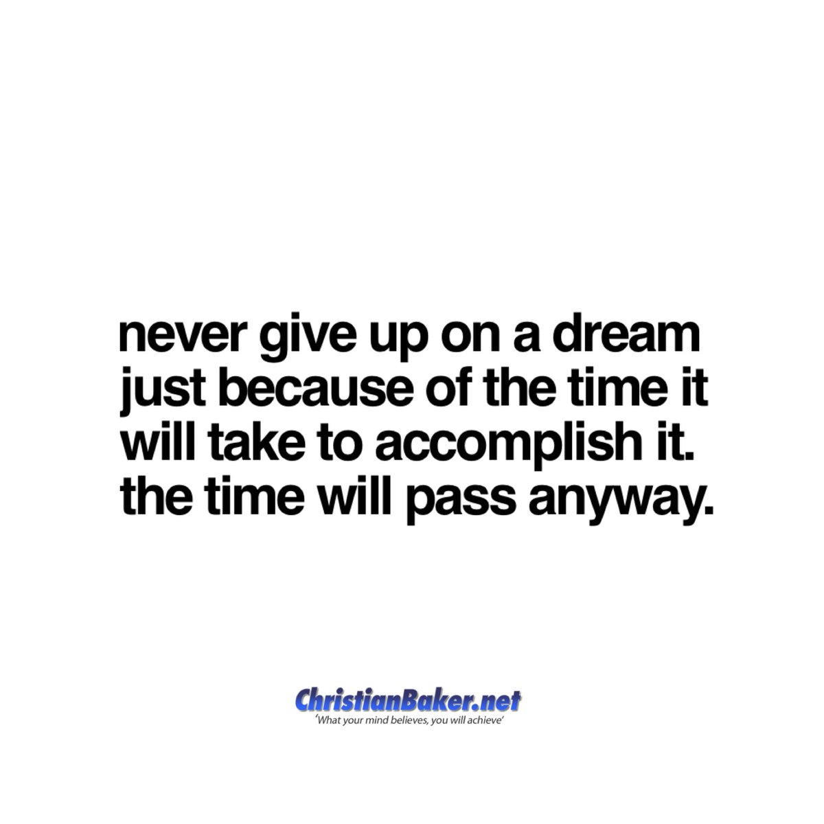 """""""Never give up on a dream just because of the time it will take to accomplish it. The time will pass anyway."""" Earl Nightingale   #MondayMotivation #thoughtoftheday #Makeithappen #followyourdreams #youcandoit #nevergiveup"""