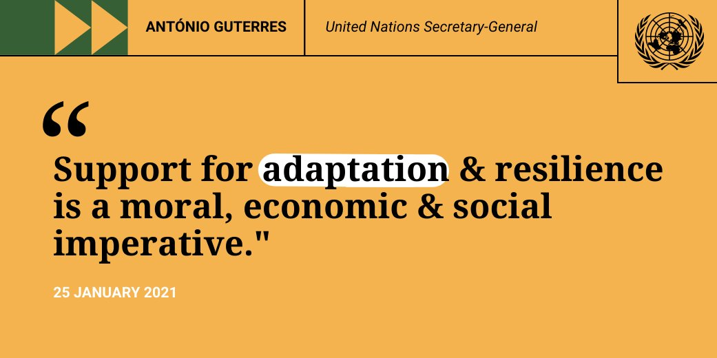 """""""A country's ability to adapt to & prepare for the increasingly harmful impacts of the climate crisis should not depend on its wealth.""""  -- @antonioguterres at Monday's Climate Adaptation Summit.  #ClimateAction"""