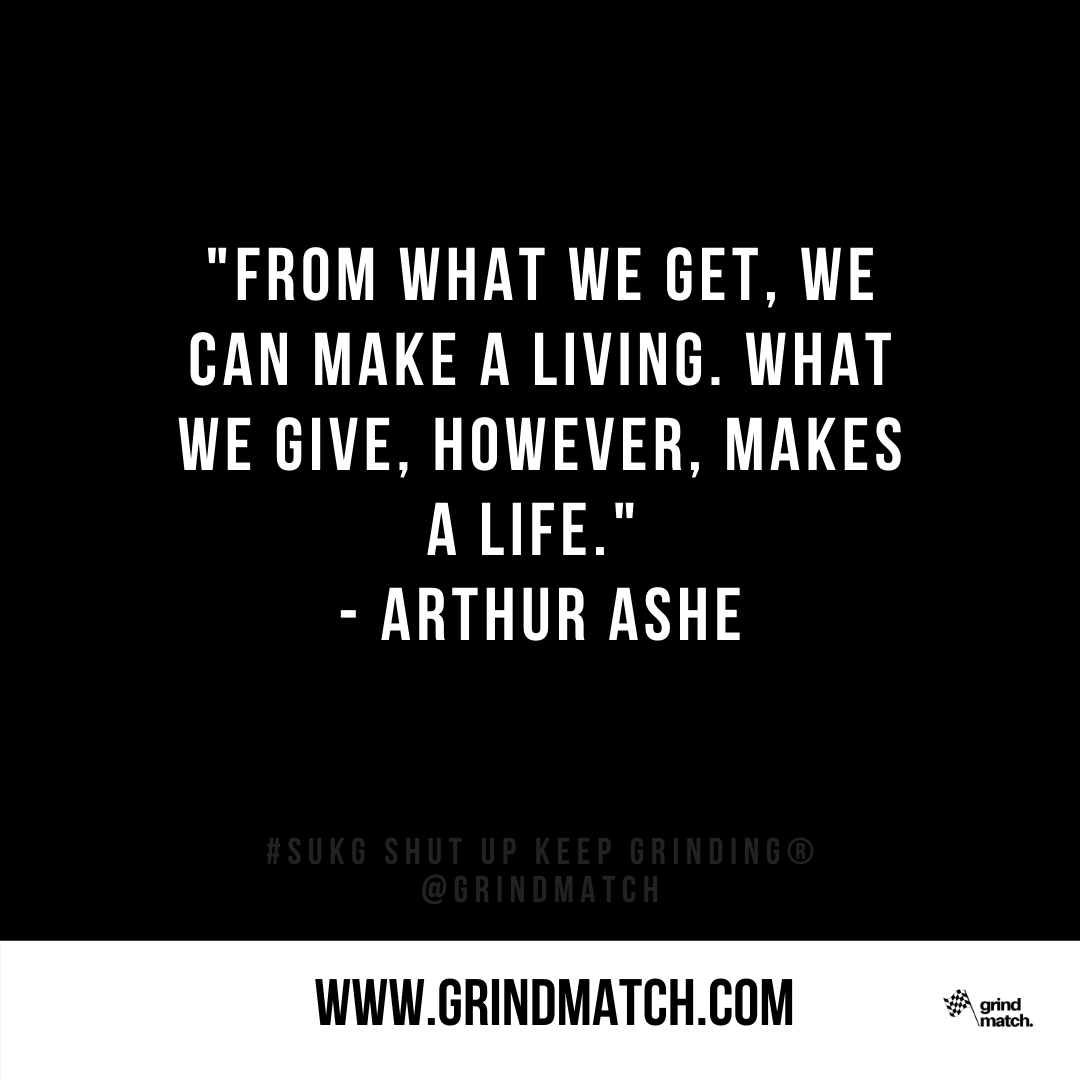 What are you giving that is making and or changing your life?  #life #lifestyle #giving #charity #workhard #lifeisgood #lifequote #blackathletes #blackhistory #arthurashe #arthurashefoundation #qotd #grindmatch #SUKG