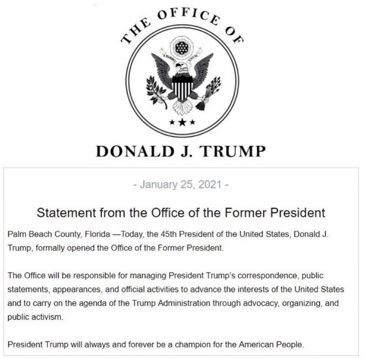"JUST IN - Trump establishes the Office of the Former President.  ""The Office will be responsible for managing President Trump's correspondence, public statements, appearances, and official activities.""  Pure genius. https://t.co/id1BcQbgAY"