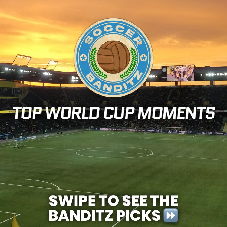 The picks are in! Reply with your own favorite World Cup moments below ⬇️ 🤔 #SoccerBanditz⚽️ #WorldCup