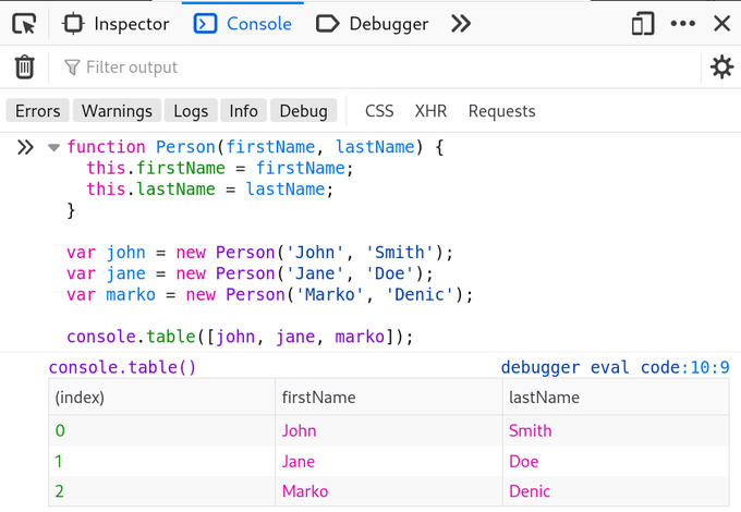 Replying to @denicmarko: JavaScript tip:  You can use the `console.table()` method to display tabular data as a table: