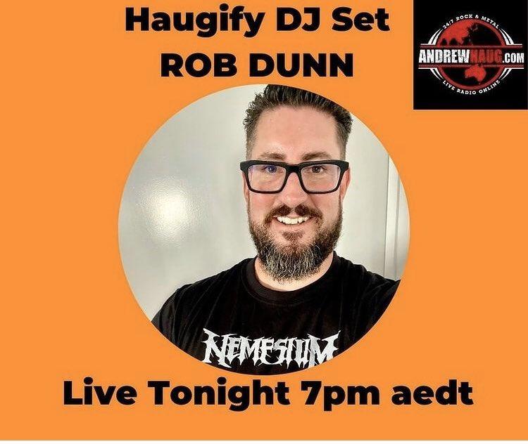 Tune in tonight 🇦🇺🎶🎬 @AndrewHaugRadio Featuring Rob Dunn's #playlist 🔥 #ALCHEMIST #PODPEOPLE #DEADSUN @AeonsAbyss @ScythianFate  #DEADKELLY @EarthRotAus @KINGPARROTBAND #CRYPTCRAWLER #IDLERUIN  @puncturewoundDM #DAMAGEDWOUND  #NEMESIUM  @nemesiumband @intheburial #PSYCROPTIC