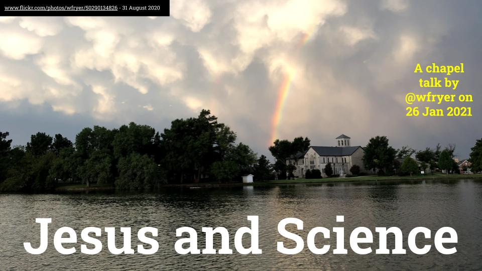"Slides for my January 26, 2021 chapel talk for high school & middle school students @casadyschoolokc on the topic: ""Jesus and Science""     #FaithScience #CasadyCommunity #OklaEd s/o @NIHDirector @ProfJohnLennox @veritasforum @CTmagazine #STEM"