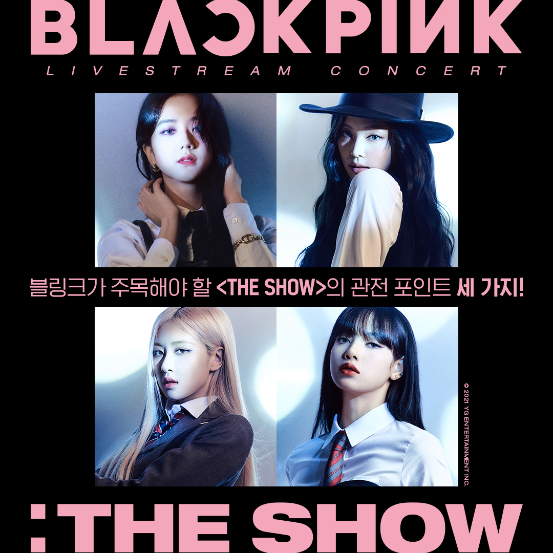 Attention BLINKs📢 블링크가 주목해야 할 <THE SHOW>의 관전 포인트 세 가지!   Buy Access @   #BLACKPINK #블랙핑크 #PALMSTAGE #THESHOW #LIVESTREAMCONCERT #YOUTUBEMUSIC #YOUTUBE #YG