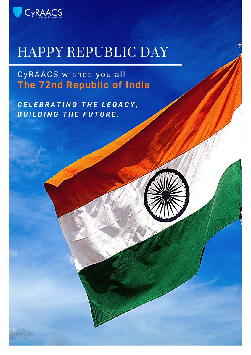 This year, We are marking our 72nd Republic Day. CyRAACS™ wishes you all a very Happy Republic Day!  #republicday #wishes #holidays #governmentholidays #festiveseason #india #cybersecurity