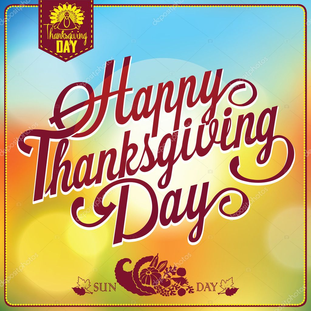 Thanksgiving day. Photo by MaryRo #Thanksgiving #Typography