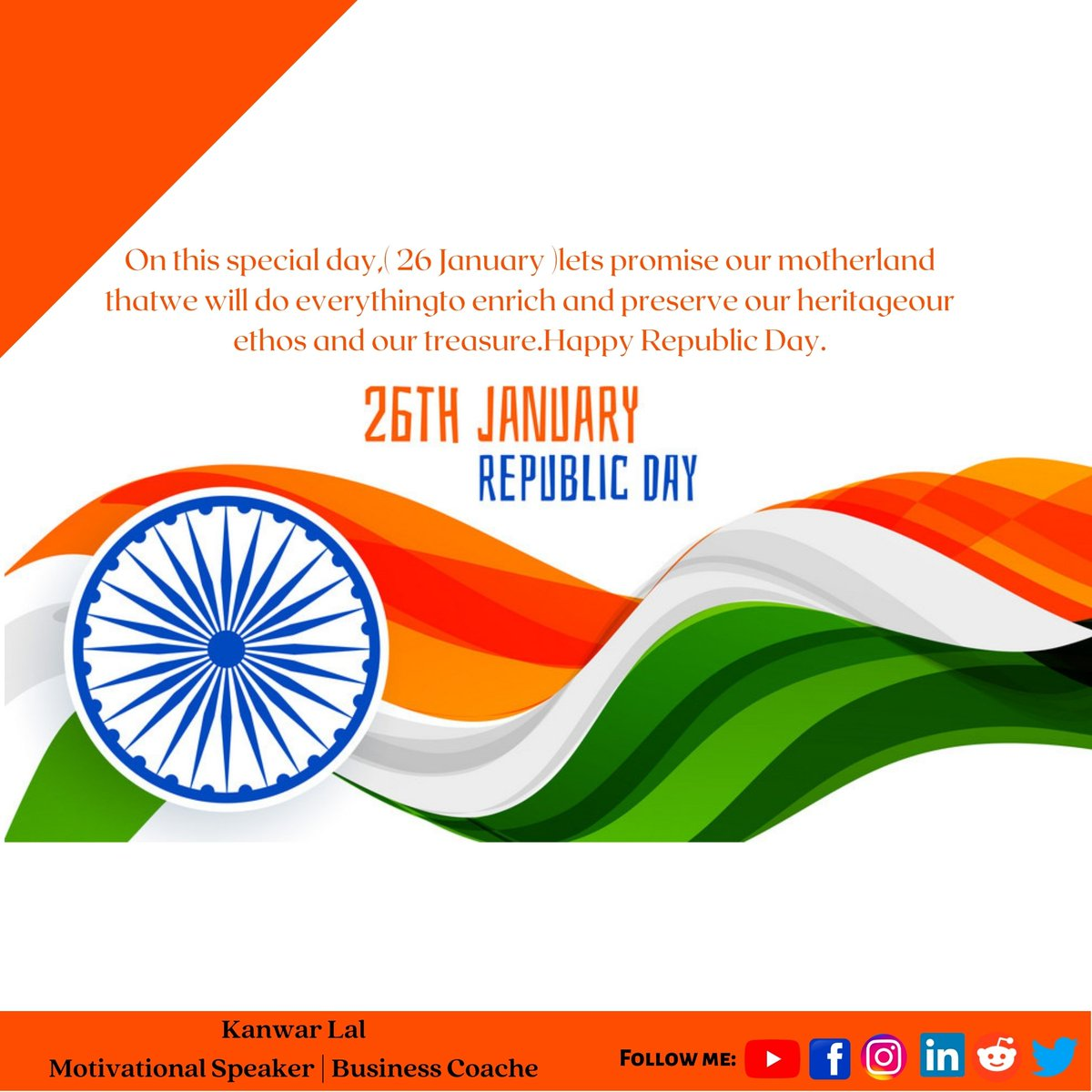 26th January I wish you a happy republic day. #kanwarlal #MotivationalQuotes #inspiration #MotivationalMonday #motivatinalspekaer #motivationalvideos