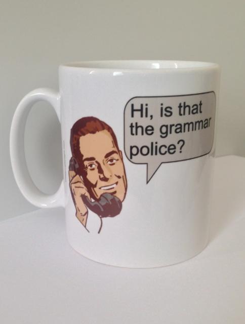 """Hi, is that the grammar police?"" Fun Mug. Visit >>   #Gifts #Giftidea #Funny"