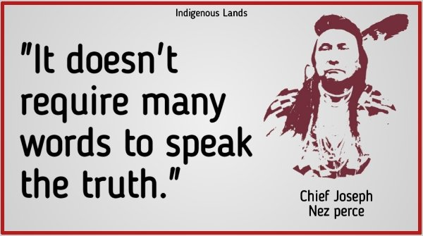 """""""It doesn't require many words to speak the truth."""" —Chief Joseph ☘️Do you think about this quotes? 👉   Cre: @IndigenousLand2  #NativeAmerican  #NativeTwitter  #Native  #NativeAmericans  #NativeCamp"""