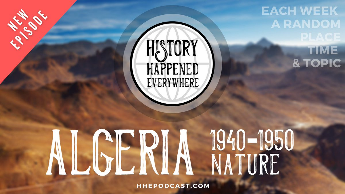 New episode! Ryan takes in Pete touring #Algeria, looking at #Nature from the gorgeous coast to the dramatic desert dunescape. #History Happened Everywhere #Podcast