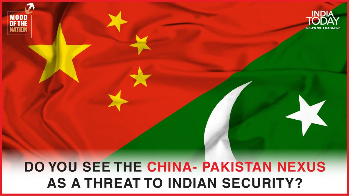 Is China – Pakistan nexus, a threat to Indian security? Click  to know what the nation thinks. #MagazinePromo #IndiaTodayMagazine