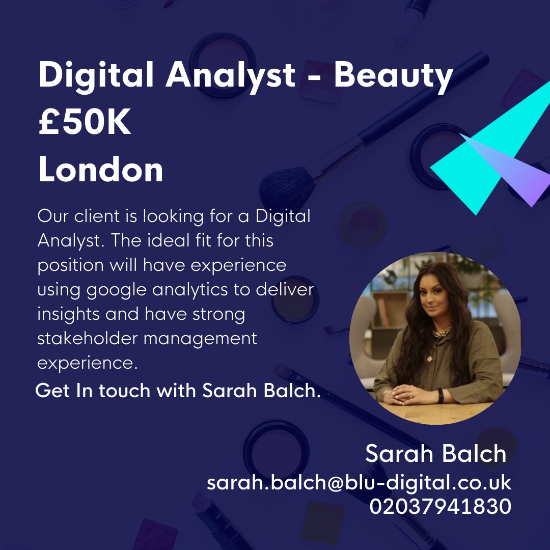 🌺💄 New #job:  Our client, a leading #beauty brand, is on the lookout for a #Digital Analyst.   Applicants must have a strong analytical mindset and have some #SQL experience. Get in touch with Sarah at Blu.   Apply: https://t.co/4oSUWmEzBW   #recruitment #digitalanalyst https://t.co/Xt6x4IDV7v