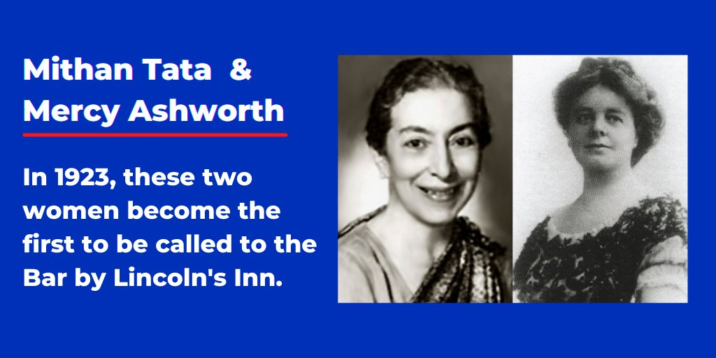 #OnThisDay in 1923, Mithan Tata & Mercy Ashworth became the #first women called to the Bar by  @lincolnsinn    As Mithan was admitted 3 days before Mercy, her name was (narrowly!) called first - but both women's achievements were a sign of change for #WomeninLaw