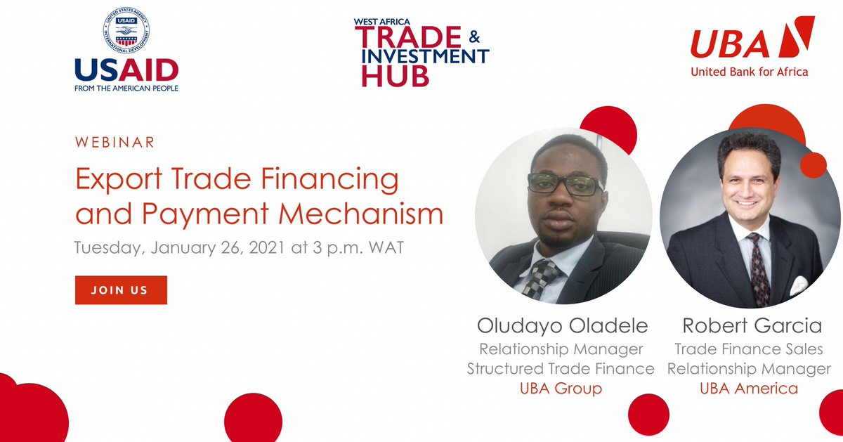 Join us at 3 p.m. WAT today for our joint webinar with @USAID & @WestAfricaHub. @UBAAmerica's Robert Garcia & UBA Group's Oludayo Oladelewill explore payment mechanisms & trade financing for West African exporters. Click to register: #AfricasGlobalBank
