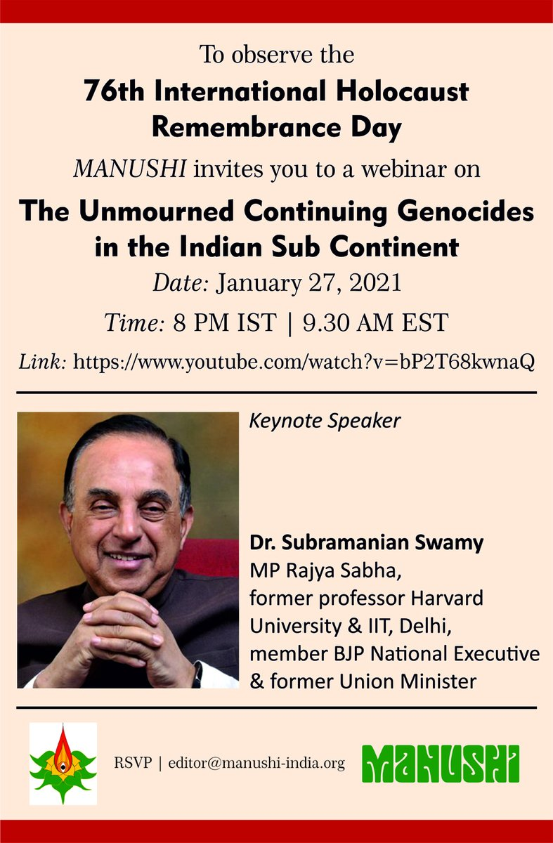 "Invite to Webinar on ""The Unmourned, Continuing Genocides in the Indian SubContinent.""  Apart from our Keynote Speaker @Swamy39 you will hear several leading warriors of Indic civilization provide valuable insights on this theme along with suggesting ways to halt this process."