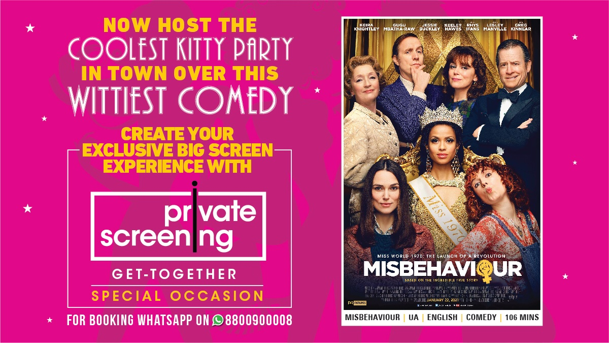 With Private Screenings at #PVR, now get together with your gang to enjoy  this Riotously Entertaining Comedy  #Misbehaviour #PVRPrivateScreening