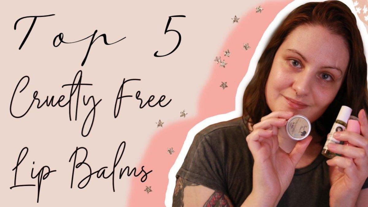 🌿 NEW VIDEO 🌿 TOP 5 CRUELTY FREE LIP BALMS #cleanbeauty #cleanbeauty    @New_YouTubers @TheYTForum @YTGainTrain @SmallYoutube @ytcreators @train_youtube  #veganmakeup #Vegan #makeup #bblogger #BloggerBabesRT #crueltyfreeskincare