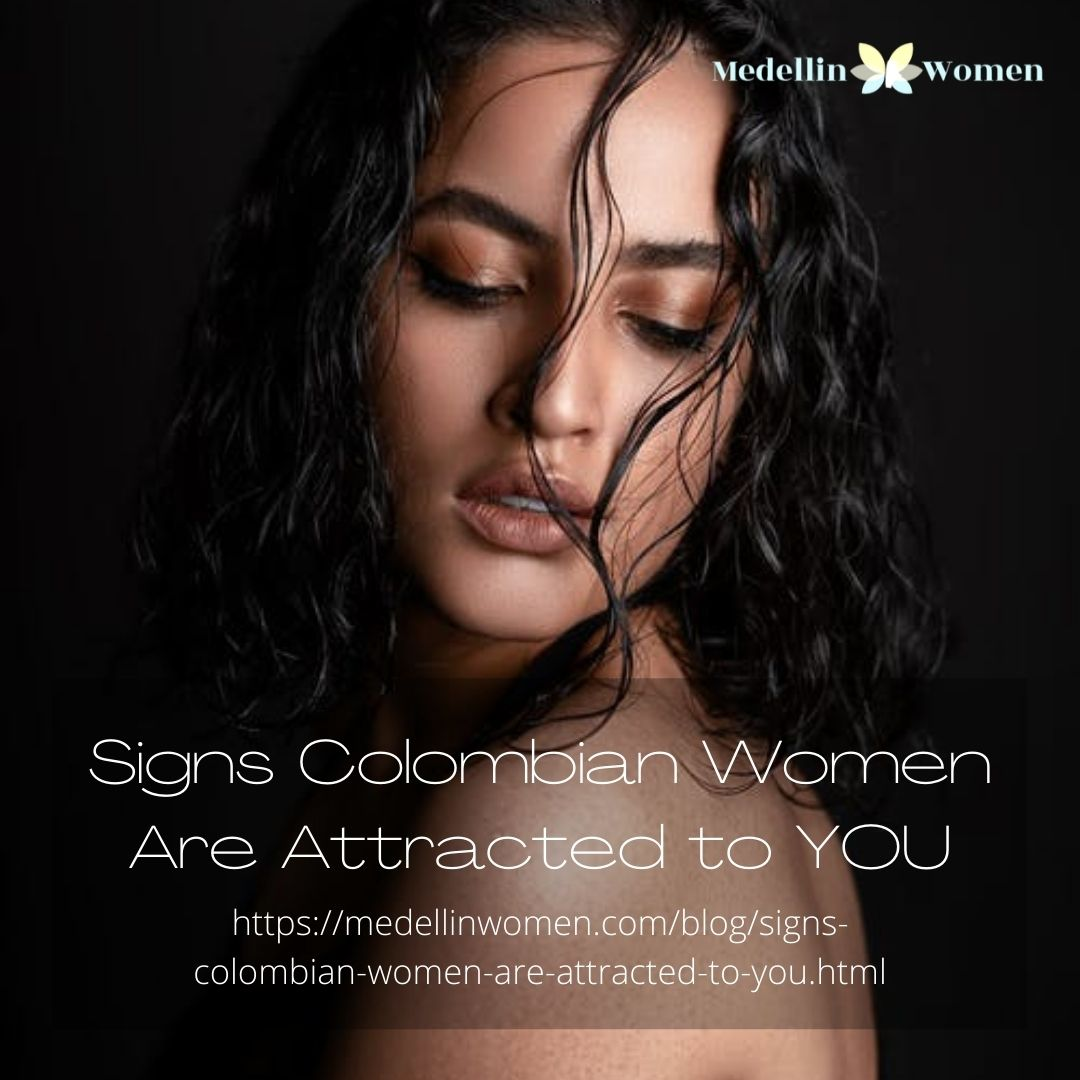 Not sure if you have a chance with Colombian women? Know the signs that these women show when they are attracted to men.   #dating #largestcity #spendtime #findlove #colombianwomen #girls #love #datingtime #romance #datingadvice #datingtips #tips #advice