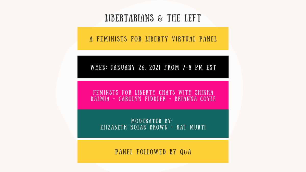 TONIGHT AT 7:00 PM ET: Can libertarian feminists form alliances across the political spectrum? What about libertarians more broadly?  @shikhadalmia, @Br1anna_Coyle, @cFidd, @ENBrown, & @KatMurti discuss in an  @FeministLiberty panel.  Register here: