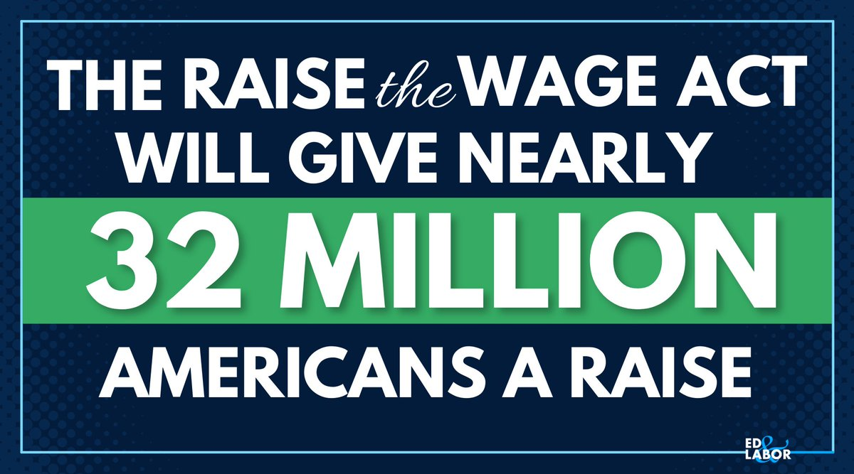 Today, Democrats are unveilingthe #RaiseTheWage Act to gradually increase the minimum wage to $15 by 2025. That means a long-overdue raise for nearly 32 MILLION workers across the country.