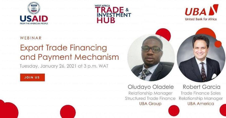 Rejoignez Robert K. Garcia de @UBAAmerica et à Oludayo Oladele de @UBAGroup  pour explorer les mécanismes de paiement et le financement du commerce pour les exportateurs d'Afrique de l'Ouest  Cliquez sur le lien pour vous inscrire 👉🏾:    #AfricasGlobalBank