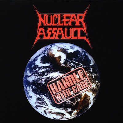 The metal that made me, #10: Handle With Care - Nuclear Assault (1989).   A much overlooked classic thrash masterpiece.  #Metal #Thrash #ThrashMetal
