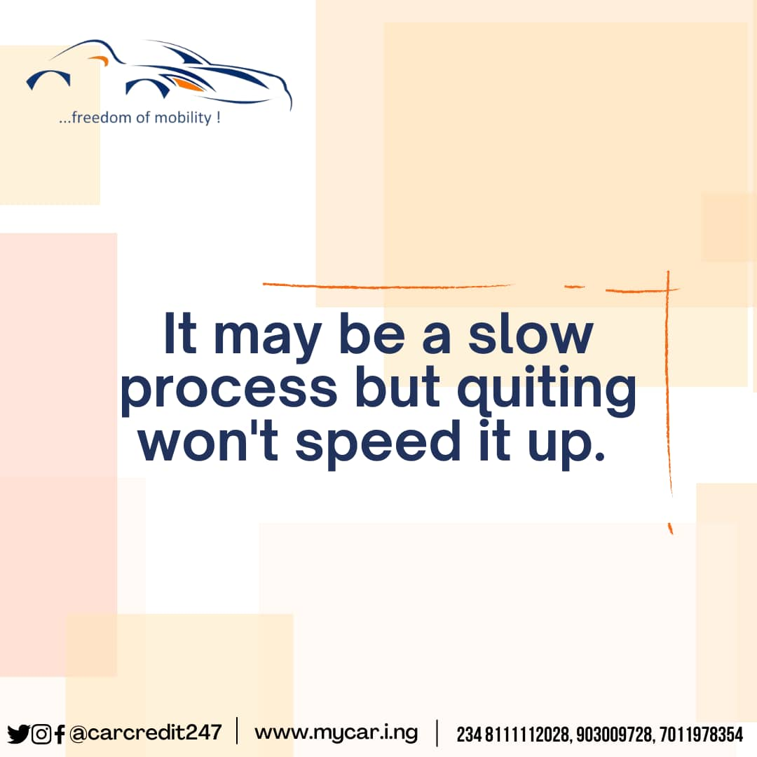 You may be very close to your breakthrough, don't quit.  Remember, quitters never win. Winners never quit.  Have a productive week ahead! #carcredit247 #carcredit #mondaymotivation #quoteoftheday #quoteoftheweek #inspiration  #carrentals #rentcar #carrentalsinnigeria #hireadriver