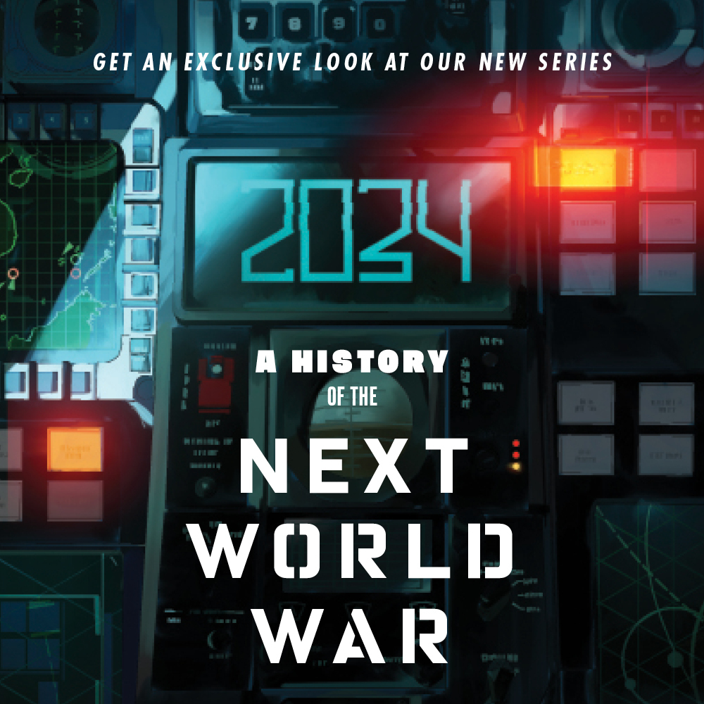 """We've given our February print issue over to an excerpt from '2034: A Novel of the Next World War."""" Starting today, we are rolling it out in six weekly installments. Sign up here to get each installment delivered directly to your email inbox:"""